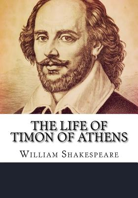The Life of Timon of Athens - Shakespeare, William