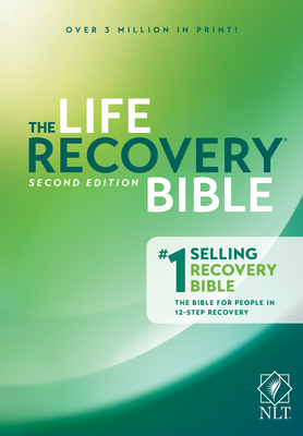 The Life Recovery Bible NLT - Arterburn, Stephen, and Stoop, David, Dr.
