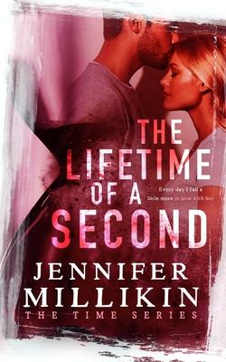 The Lifetime of A Second - Millikin, Jennifer