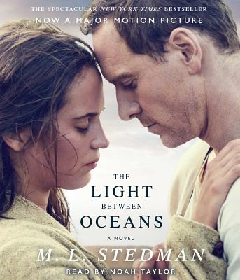 The Light Between Oceans - Stedman, M L, and Taylor, Noah (Read by)
