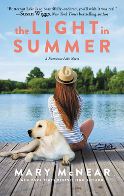 The Light in Summer: A Butternut Lake Novel - McNear, Mary