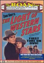 The Light of Western Stars - Edwin H. Knopf; Otto Brower