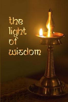 The Light of Wisdom - Maharshi, Ramana, and Nome