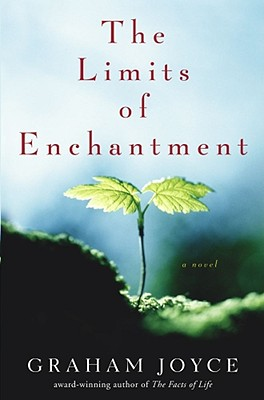 The Limits of Enchantment - Joyce, Graham