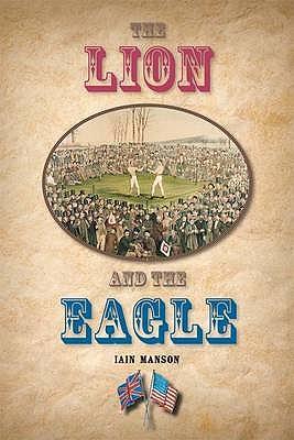 The Lion and the Eagle - Manson, Iain