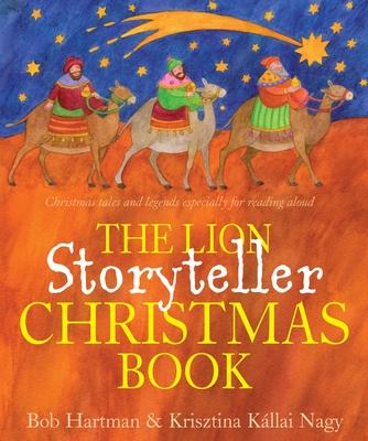 The Lion Storyteller Christmas Book - Hartman, Bob