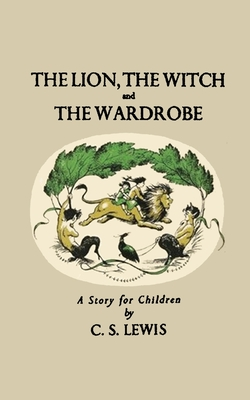 The Lion, The Witch and the Wardrobe - Lewis, C S, and Sloan, Sam (Introduction by)