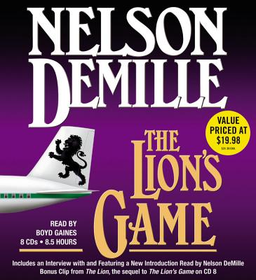 The Lion's Game - DeMille, Nelson, and Gaines, Boyd (Read by)