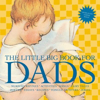 The Little Big Book for Dads - Tabori, Lena (Editor), and Wakabayashi, H Clark (Editor)