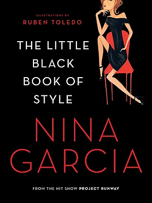 The Little Black Book of Style - Garcia, Nina