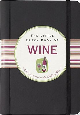The Little Black Book of Wine - Poyet, Elizabeth