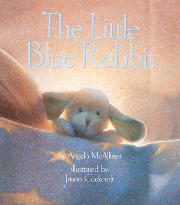 The Little Blue Rabbit - McAllister, Angela