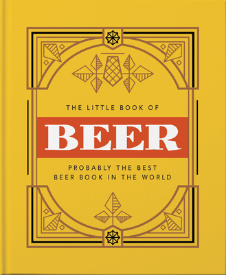 The Little Book of Beer: Probably the best beer book in the world - Orange Hippo!