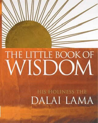 The Little Book Of Wisdom - Dalai Lama XIV