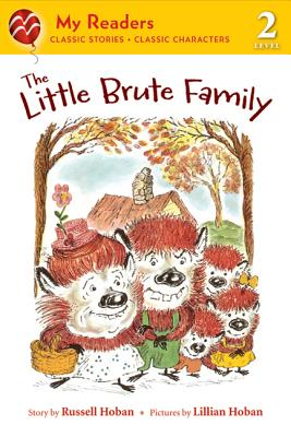 The Little Brute Family - Hoban, Russell