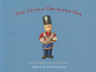 The Little Drummer Boy - Whatley, Bruce