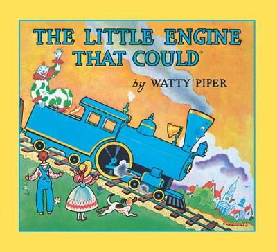 The Little Engine That Could: 60th Anniversary Edition - Piper, Watty