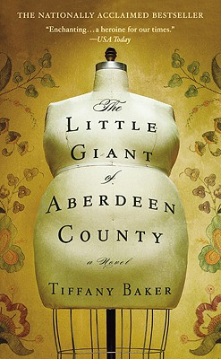 The Little Giant of Aberdeen County - Baker, Tiffany