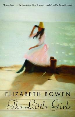 The Little Girls - Bowen, Elizabeth, Professor