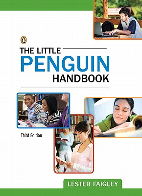 The Little Penguin Handbook - Faigley, Lester