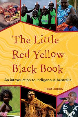 The Little Red Yellow Black Book: An Introduction to Indigenous Australia - Pascoe, Bruce