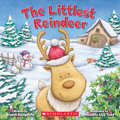 The Littlest Reindeer (Littlest Series)