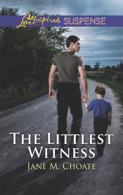 The Littlest Witness - Choate, Jane M