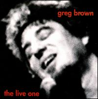 The Live One - Greg Brown