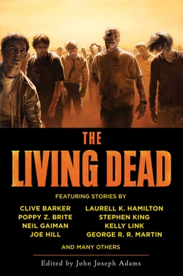 The Living Dead - Adams, John Joseph