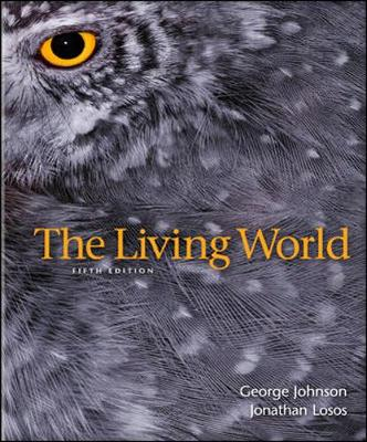 The Living World - Johnson, George B, and Losos, Jonathan B