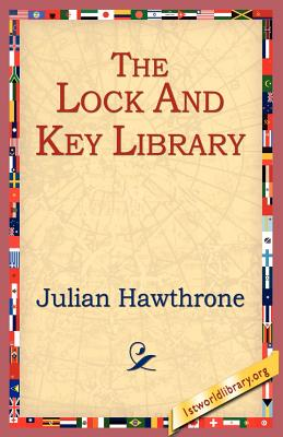 The Lock and Key Library - Hawthrone, Julian