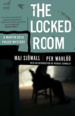 The Locked Room: A Martin Beck Police Mystery (8) - Sjowall, Maj, Major, and Wahloo, Per, and Connelly, Michael (Introduction by)