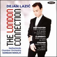 The London Connection - Dejan Lazic (piano); Ludwig van Beethoven (candenza); Netherlands Chamber Orchestra; Gordan Nikolic (conductor)