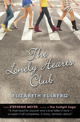 The Lonely Hearts Club - Eulberg, Elizabeth