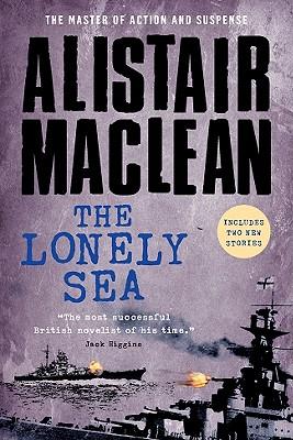 The Lonely Sea - MacLean, Alistair