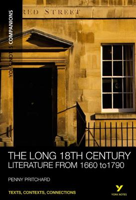 The Long 18th Century: Literature from 1660-1790 - Pritchard, Penny