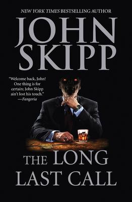 The Long Last Call - Skipp, John