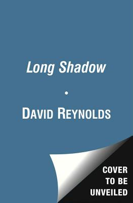 The Long Shadow: The Great War and the Twentieth Century - Reynolds, David