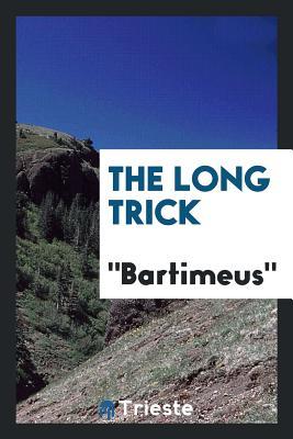The Long Trick - Bartimeus