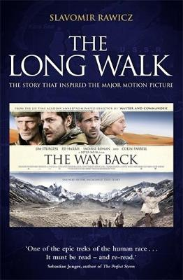 The Long Walk: The Story That Inspired the Major Motion Picture: The Way Back - Rawicz, Slavomir