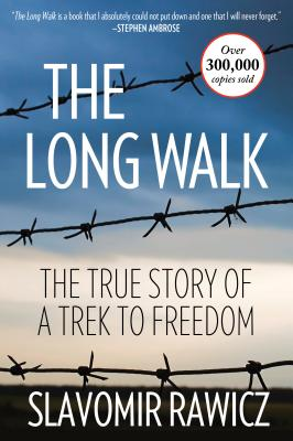 The Long Walk: The True Story Of A Trek To Freedom - Rawicz