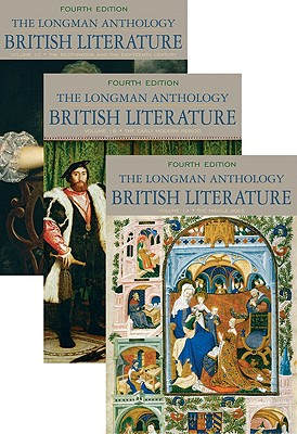 The Longman Anthology of British Literature, Volumes 1a, 1b, and 1c - Damrosch, David, and Dettmar, Kevin, and Baswell, Christopher, Professor