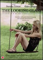 The Looking Glass - John D. Hancock