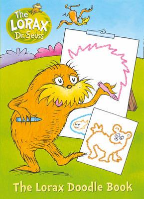 The Lorax: Colour and Create - Dr. Seuss