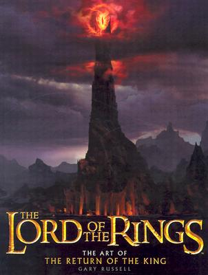 The Lord of the Rings: The Art of the Return of the King -
