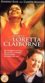 The Loretta Clairborne Story