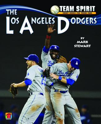 The Los Angeles Dodgers - Stewart, Mark