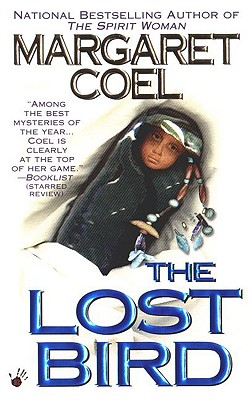 The Lost Bird - Coel, Margaret, and Copyright Paperback Collection