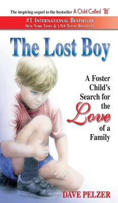 The Lost Boy - Pelzer, Dave, and Pelzer, David J
