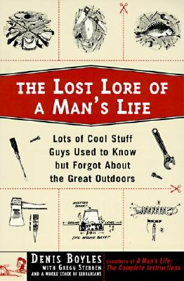 The Lost Lore of a Man's Life - Boyles, Denis